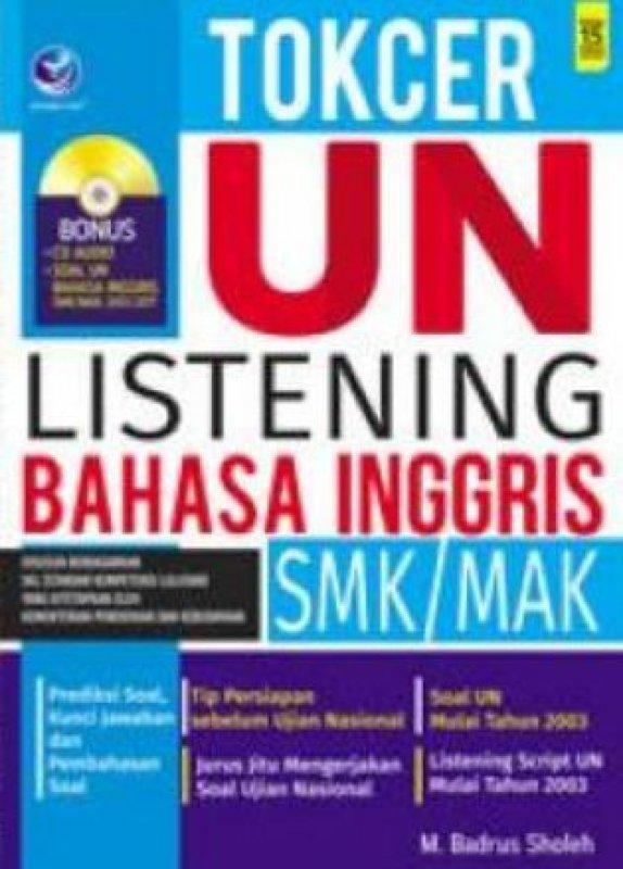 Cover Buku Tokcer UN Listening Bahasa Inggris SMK/MAK + CD