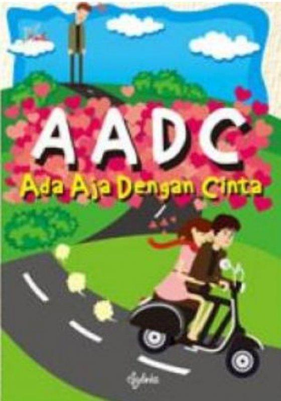 Cover Buku AADC: Ada Aja Dengan Cinta