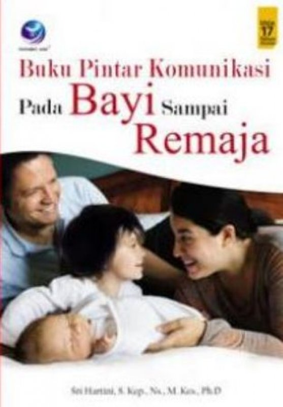 Cover Buku Buku Pintar Komunikasi Pada Bayi Sampai Remaja