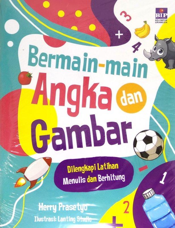 Cover Buku Bermain-main Angka dan Gambar