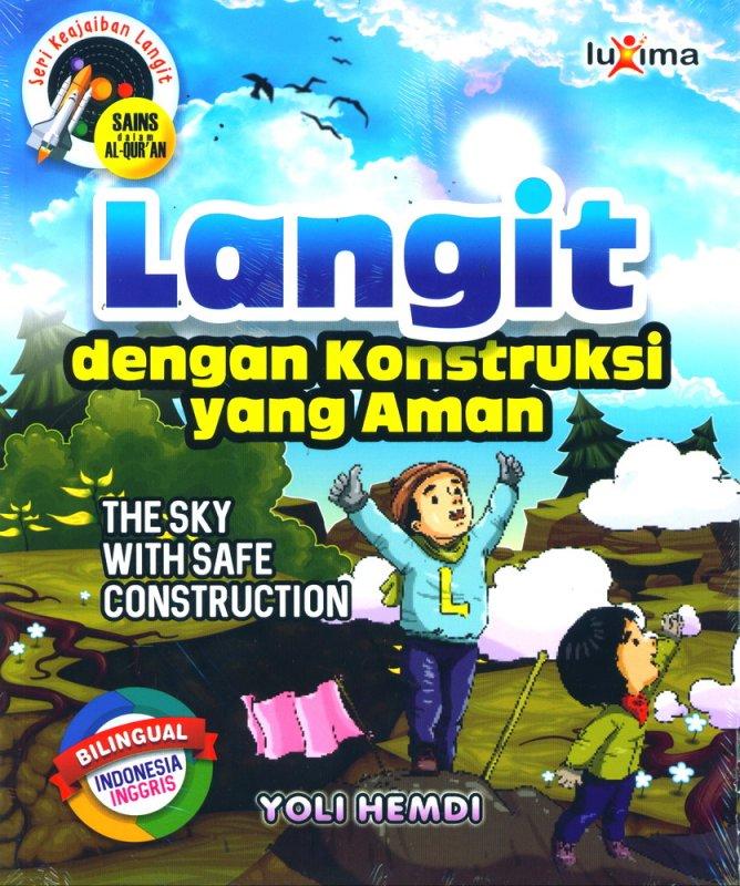 Cover Buku Seri Keajaiban Langit: Langit dengan Konstruksi yang Aman (Bilingual)