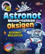 Seri Keajaiban Langit: Astronot Membutuhkan Oksigen (Bilingual)