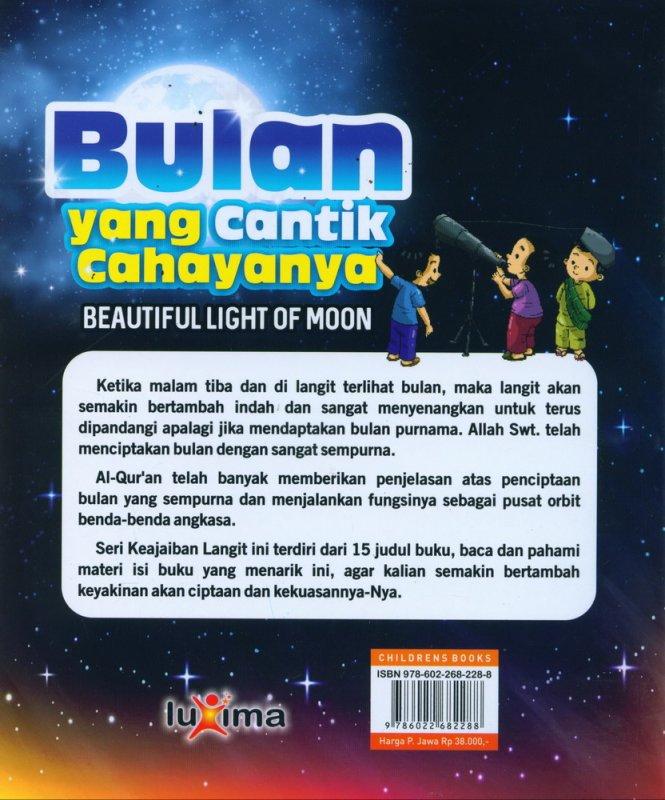 Cover Belakang Buku Seri Keajaiban Langit: Bulan yang Cantik Cahayanya (Bilingual)