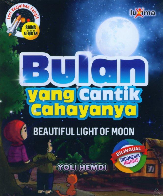 Cover Buku Seri Keajaiban Langit: Bulan yang Cantik Cahayanya (Bilingual)