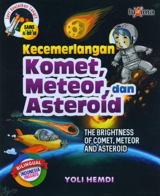 Cover Buku Seri Keajaiban Langit: Kecemerlangan Komet, Meteor, dan Asteroid (Bilingual)