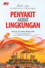 Buku Ajar Kedokteran Lingkungan Penyakit Akibat Lingkungan