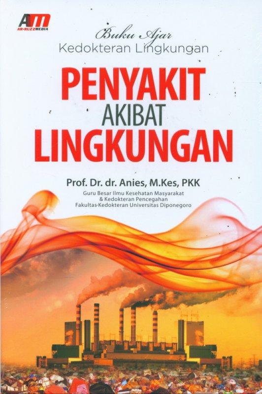 Cover Buku Buku Ajar Kedokteran Lingkungan Penyakit Akibat Lingkungan
