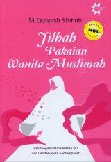 Jilbab Pakaian Wanita Muslimah - Edisi Terbaru
