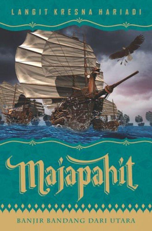Cover Buku Majapahit: Banjir Bandang dari Utara