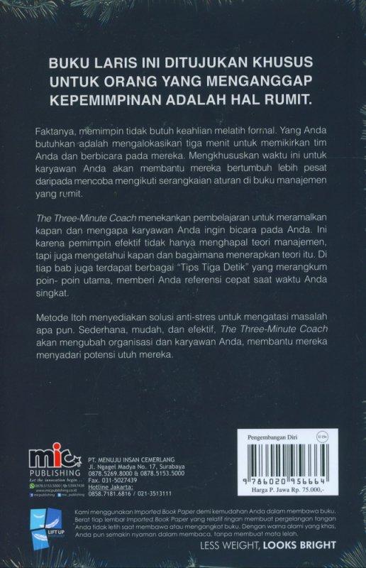 Cover Belakang Buku The Three Minute Coach (Praktis Sederhana Untuk Pemimpin Efektif)