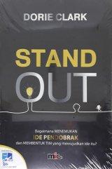 Stand Out: Bagaimana Menemukan Ide Pendobrak dan Membentuk TIM yang Mewujudkan Ide itu?