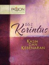 1 & 2 Korintus - Kasih dan Kebenaran (The Passion Translation)The Passion