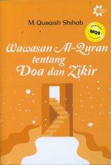 Wawasan Al-Quran tentang Doa dan Zikir