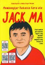 Membongkar Rahasia Kaya ala Jack Ma