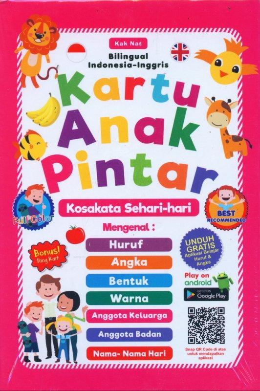 Cover Buku Kartu Anak Pintar Kosakata Sehari-hari (Bilingual Inggris-Indonesia)