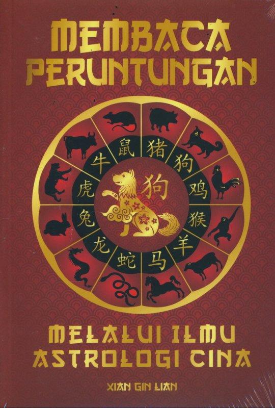 Cover Buku Membaca Peruntungan Melalui Ilmu Astrologi Cina