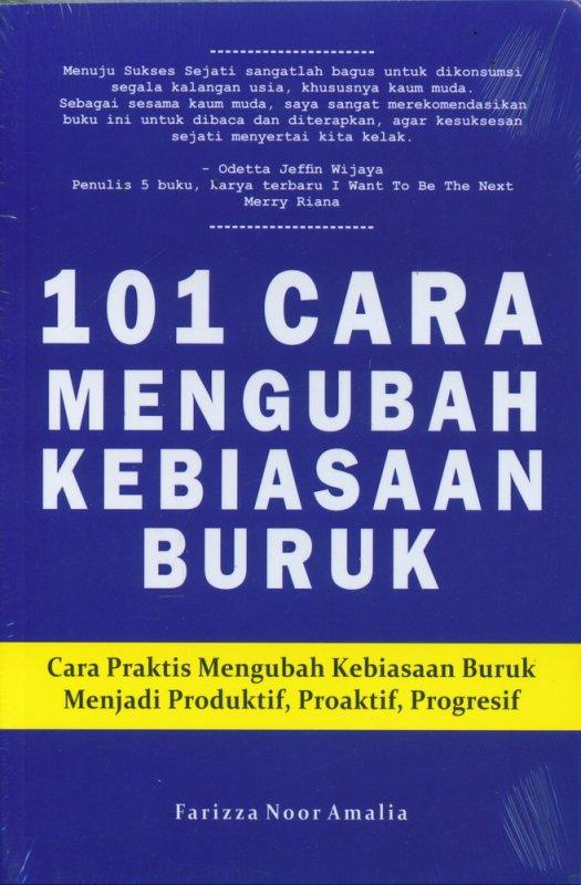 Cover Buku 101 Cara Mengubah Kebiasaan Buruk