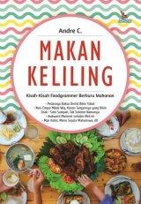 Makan Keliling: Kisah-Kisah Foodgrammer Berburu Makanan