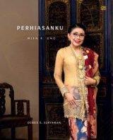 Perhiasanku - Mien R. Uno (Hard Cover)