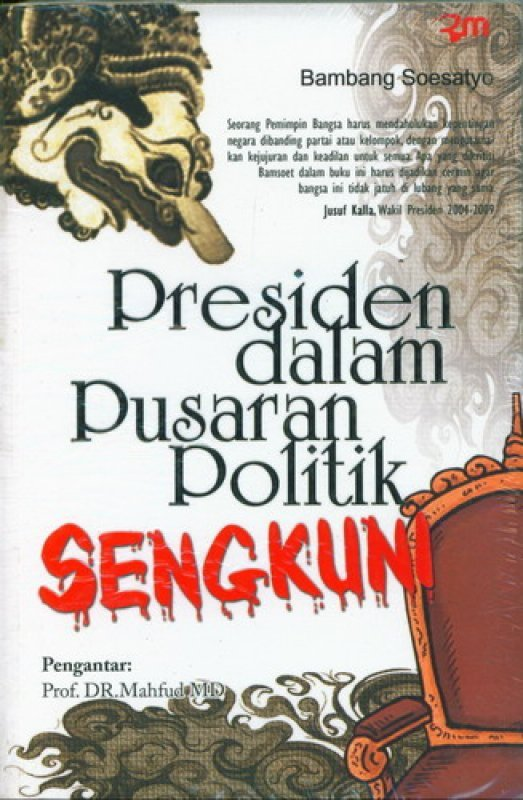 Cover Buku Presiden Dalam Pusaran Politik Sengkuni (RMBOOKS)