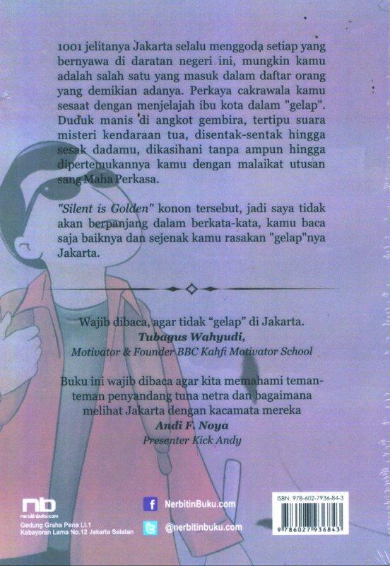 Cover Belakang Buku Aku & Jakartaku : Catatan Gelap di Jalanan Jakarta
