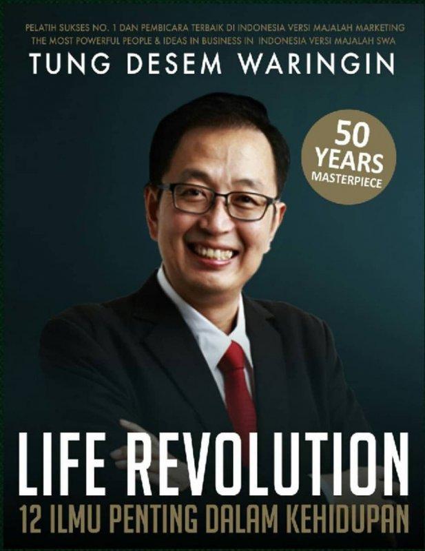 Cover Buku Life Revolution Buku Terbaru Tung Desem Waringin TDW