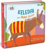 Keledai dan Nabi Uzair - Seri Cerita Binatang dalam Al-Quran (Boardbook)