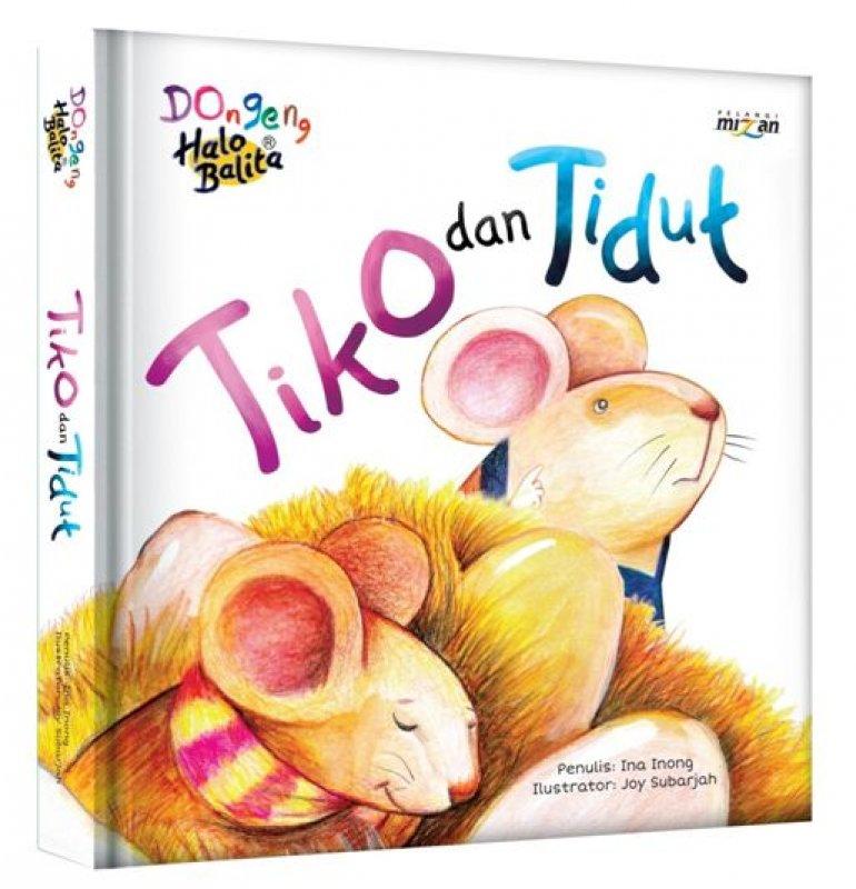 Cover Buku Dongeng Halo Balita: Tiko dan Tidut (Boardbook)