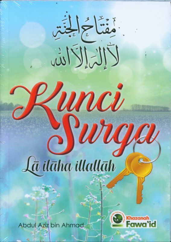 Cover Buku Kunci Surga La ilaha illallah