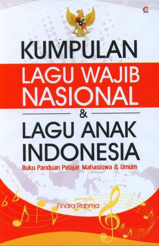 Cover Buku Kumpulan Lagu Wajib Nasional & Lagu Anak Indonesia