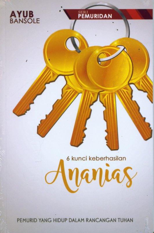 Cover Buku 6 Kunci keberhasilan Ananias (Seri Pemuridan)