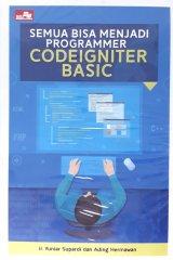 Semua Bisa Menjadi Programmer Codeigniter Basic