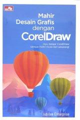 Mahir Desain Grafis dengan CorelDraw