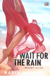 Menanti Hujan - Wait for the Rain