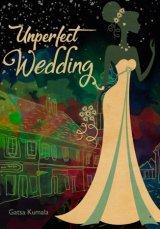 Unperfect Wedding