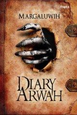 Diary Arwah [Edisi TTD + Bonus: Pouch keren]