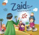 Seri Sahabat Rasul: Zaid Bin Haritsah Syuhada Perang Mut�ah