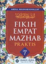 FIKIH EMPAT MAZHAB PRAKTIS JILID 1 (Hard Cover)
