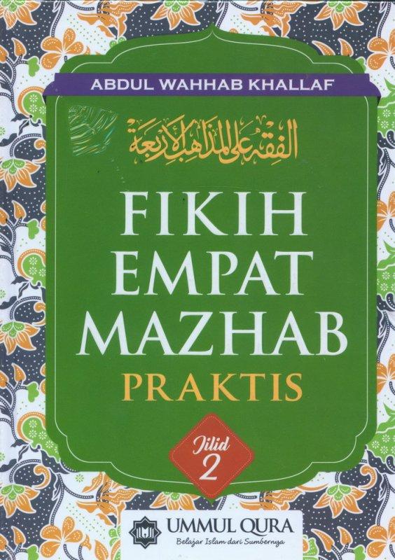 Cover Buku FIKIH EMPAT MAZHAB PRAKTIS JILID 2 (Hard Cover)