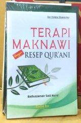 Terapi Maknawi dengan Resep Qurani Dari Koleksi Risalah Nur (Edisi Baru 2018)