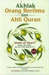 Akhlak Orang Berilmu dan Ahli Quran