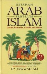 Sejarah Arab Sebelum Islam Jilid 2 (Hard Cover)
