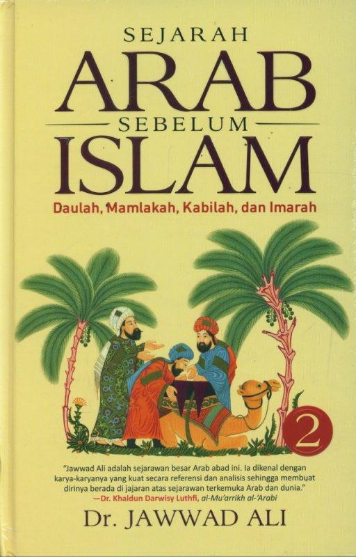 Cover Buku Sejarah Arab Sebelum Islam Jilid 2 (Hard Cover)