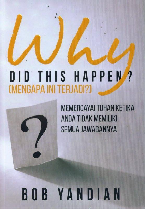 Cover Buku Mengapa ini Terjadi? - Why Did This Happen?
