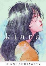Kiara [Edisi TTD + Bonus: Shout Bag] Pre-Order