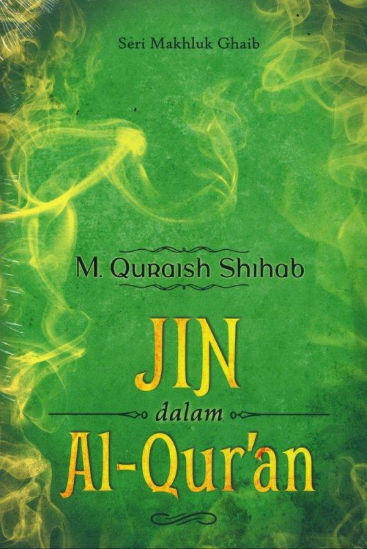 Cover Buku Seri Makhluk Ghaib : Jin dalam Al-Quran