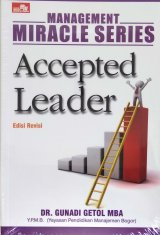 Management Miracle Series: Accepted Leader Edisi Revisi