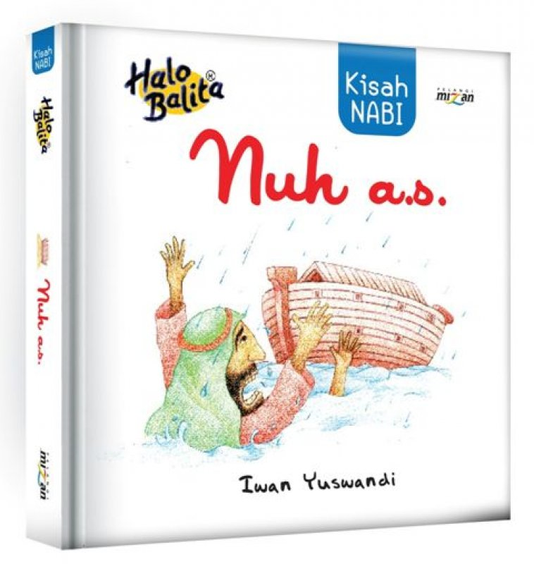 Cover Buku Halo Balita: Kisah Nabi Nuh a.s. (Hard Cover)
