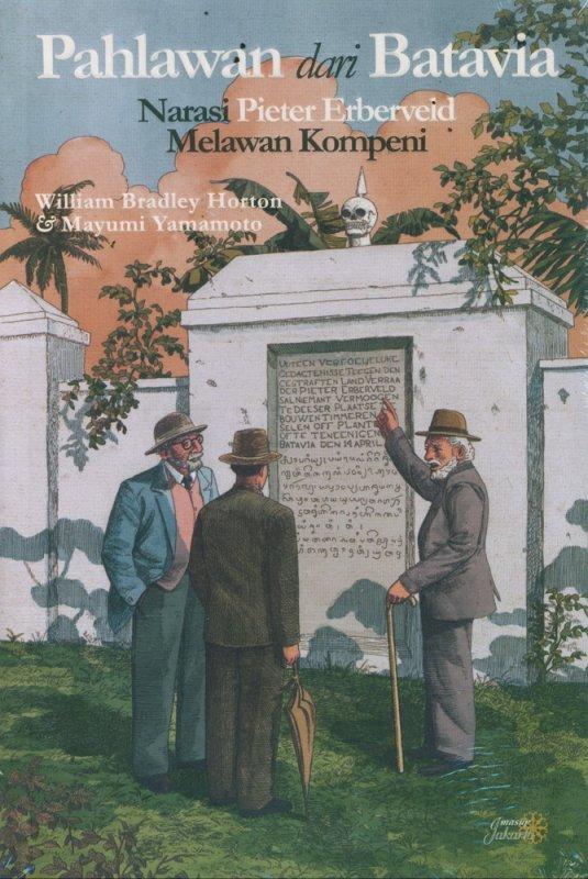 Cover Buku Pahlawan dari Batavia: Narasi Pieter Erberveld Melawan Kompeni