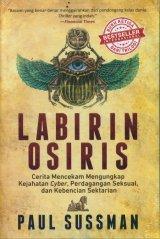 Labirin Osiris: Cerita Mencekam Mengungkap Kejahatan Cyber, Perdagangan Seksual, dan Kebencian Sektarian
